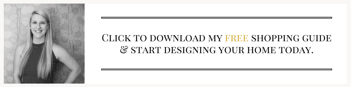 Download my free shopping guide and start designing your home today