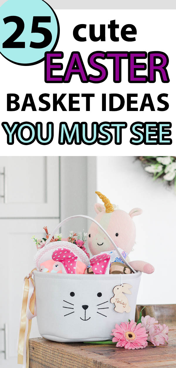 25 Cute Easter Basket Ideas You Must See