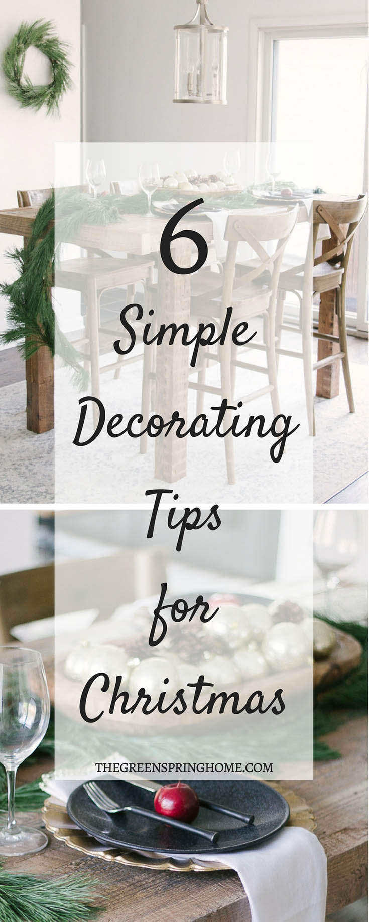 6 Simple Decorating Tips for Christmas