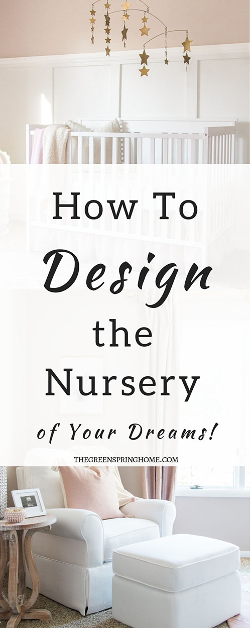 6 Easy Steps to Design the Nursery of Your Dreams! Nursery Room Design Tips for Baby Girl Nurseries with White Furniture and Pink and Gold Nursery Decor.
