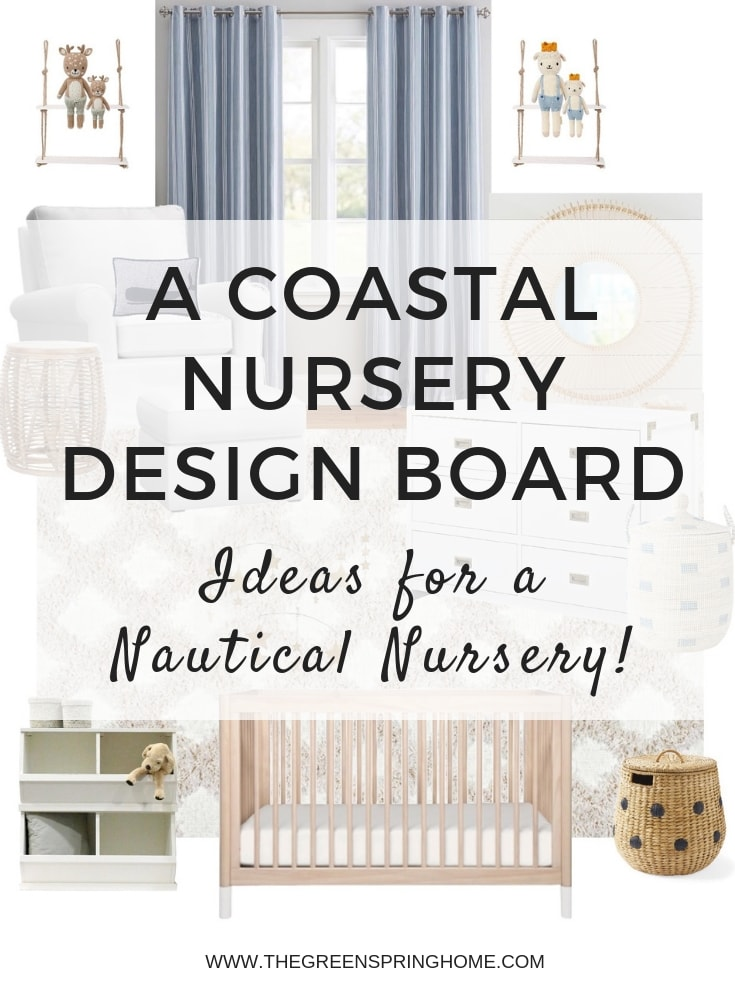 A Coastal Nursery Design Board - Ideas for a Nautical Nursery!