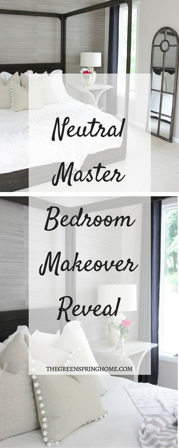 Neutral Master Bedroom Remodel Before and After