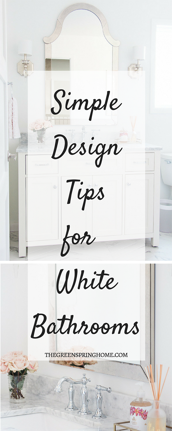 Simple Design Tips For White Bathrooms