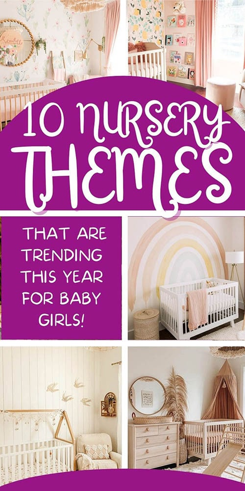 10 Nursery Themes for Baby Girls