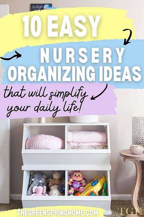 easy nursery organizing ideas